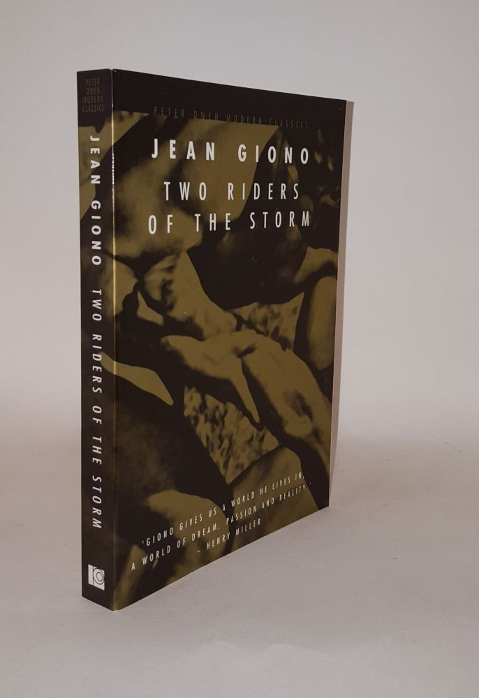 TWO RIDERS OF THE STORM. GIONO Jean.