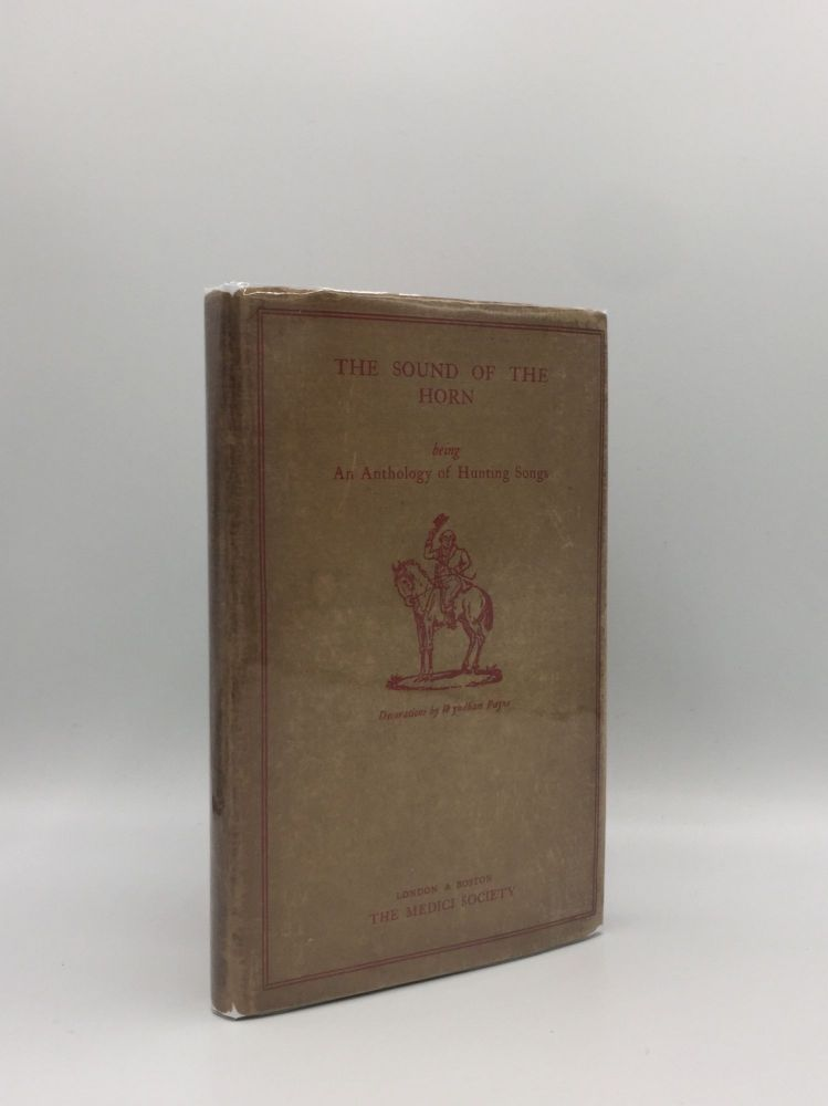 THE SOUND OF THE HORN A Booklet of Verse About Hunting. Anon.