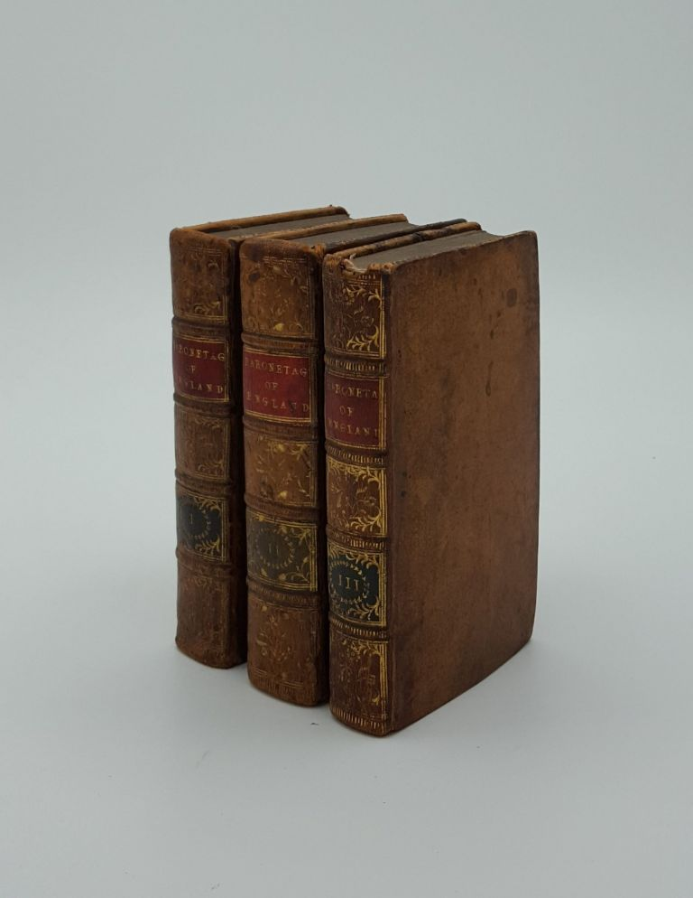A NEW BARONETAGE OF ENGLAND Or a Genealogical and Historical Account of the Present English Baronets... in Three Volumes. Anon.