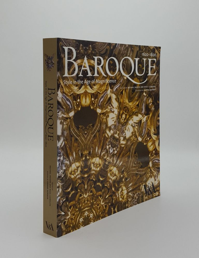 BAROQUE Style in the Age of Magnificence 1620-1800. LLEWELLYN Nigel SNODIN Michael.