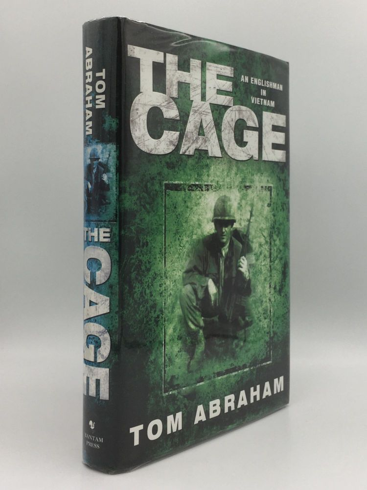 THE CAGE An Englishman in Vietnam. ABRAHAM Tom.