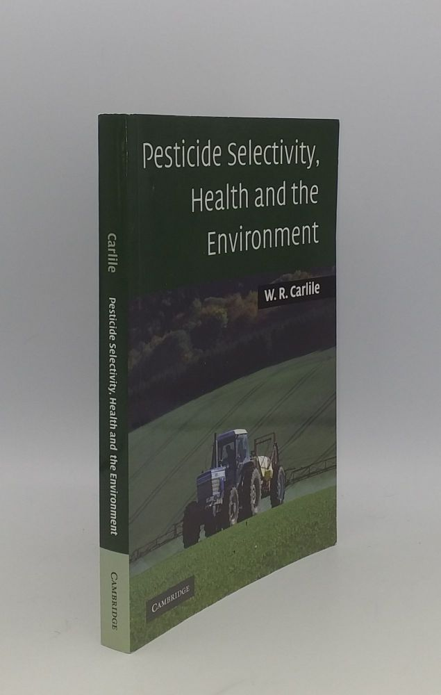 PESTICIDE HEALTH AND THE ENVIRONMENT. CARLILE W. R.