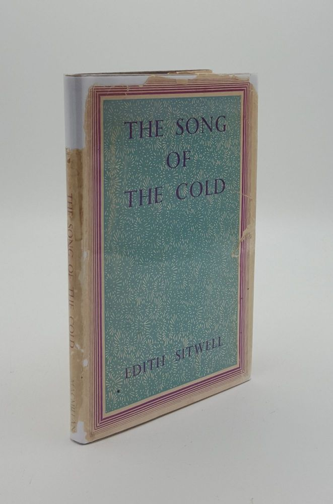 THE SONG OF THE COLD. SITWELL Edith.