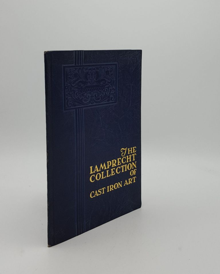 THE LAMPRECHT COLLECTION OF CAST IRON ART. American Cast Iron Pipe Company.