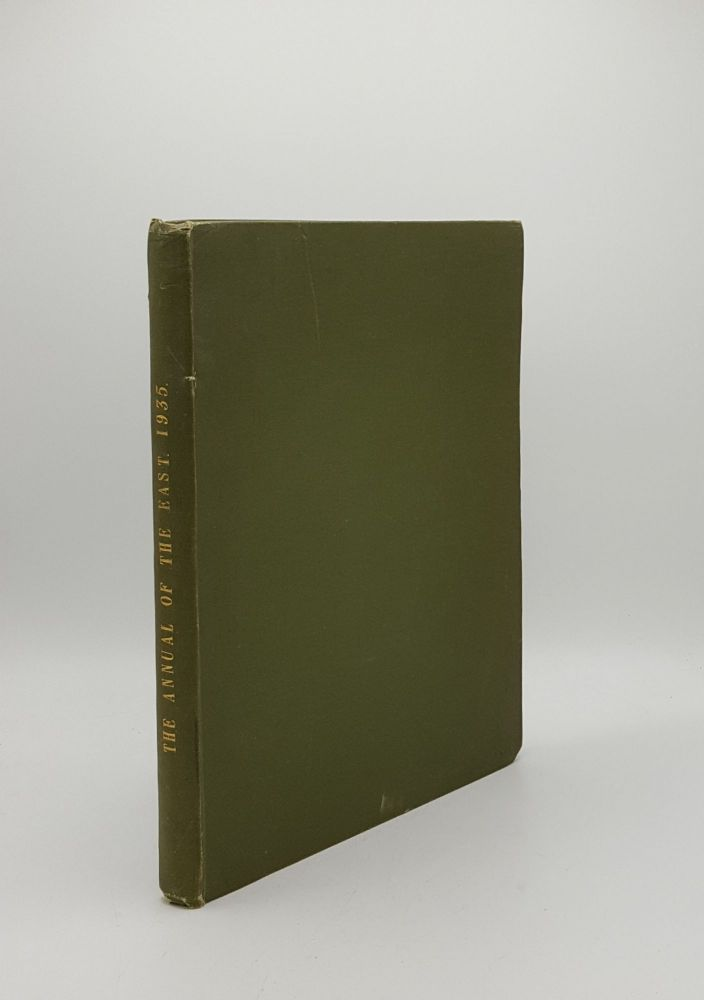 THE ANNUAL OF THE EAST Volume III Royal Jubilee Year Edition 1935. TOWNLEY H. KNAPP H. F.