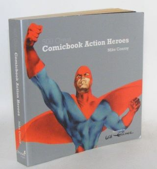 500 COMICBOOK ACTION HEROES. CONROY Mike.