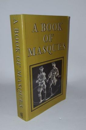A BOOK OF MASQUES In Honour of Allardyce Nicoll. Authors
