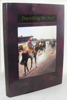TRAVELLING THE TURF Distinguished Companion to the Racecourses of Great Britain and Ireland. WEST...