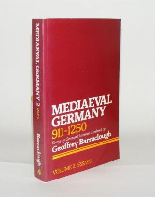 MEDIAEVAL GERMANY 911 - 1250 Volume 2 Essays. BARRACLOUGH Geoffrey.