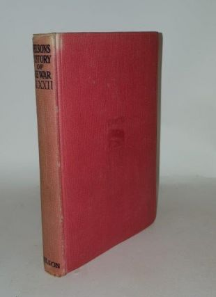 NELSON'S HISTORY OF THE WAR Volume XXII The Darkest Hour. BUCHAN John, Lord Tweedsmuir