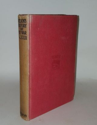 NELSON'S HISTORY OF THE WAR Volume XXIII The Dawn. BUCHAN John, Lord Tweedsmuir.