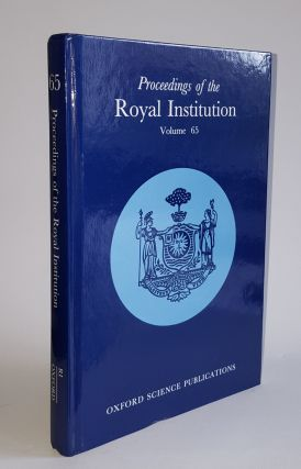 PROCEEDINGS OF THE ROYAL INSTITUTION 65. CATLOW C. R. A. DAY Peter.