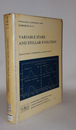 VARIABLE STARS AND STELLAR EVOLUTION. PLAUT Lukas SHERWOOD Vicki E