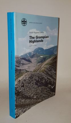THE GRAMPIAN HIGHLANDS British Regional Geology. STEPHENSON D