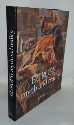 EUROPE MYTH AND REALITY. Sabatino MOSCATI