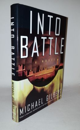 INTO BATTLE. GILBERT Michael
