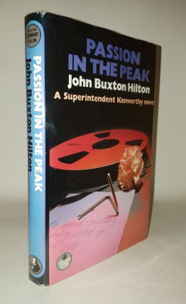 PASSION IN THE PEAK. HILTON John Buxton