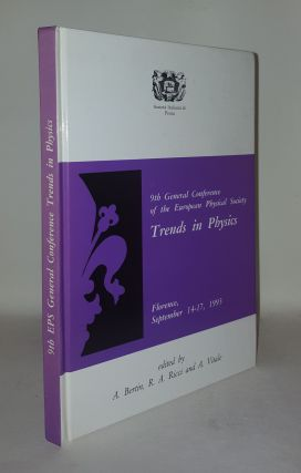 9th GENERAL CONFERENCE OF THE EUROPEAN PHYSICAL SOCIETY TRENDS IN PHYSICS Florence September 14-17 1993. RICCI R. A. BERTIN A., VITALE A.