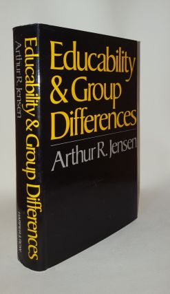 EDUCABILITY AND GROUP DIFFERENCES. JENSEN Arthur R