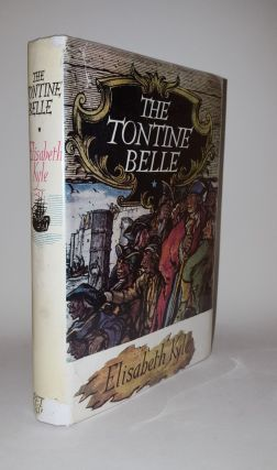 THE TONTINE BELLE. KYLE Elisabeth.