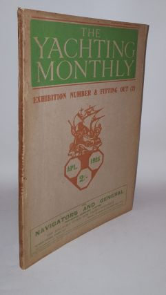 THE YACHTING MONTHLY Number 228 April 1925 Volume XXXXVIII. HECKSTALL-SMITH M