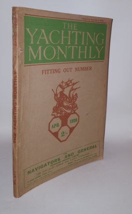 THE YACHTING MONTHLY Number 240 April 1926 Volume XL. HECKSTALL-SMITH M
