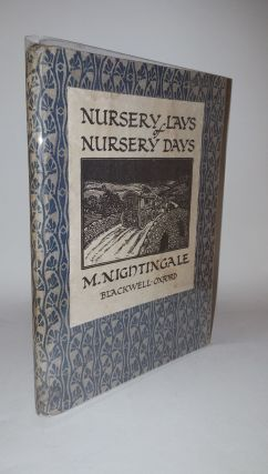 NURSERY LAYS OF NURSERY DAYS. NIGHTINGALE Madeleine.