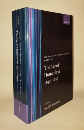 THE AGE OF HUMANISM 1540-1630 Vol 4. ABRAHAM Gerald