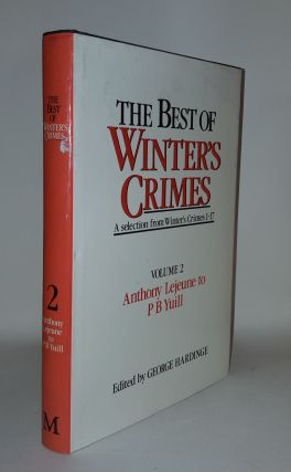 THE BEST OF WINTER'S CRIMES A Selection From Winter's Crimes 1-17 Volume 2 Anthony Lejeune to P B...
