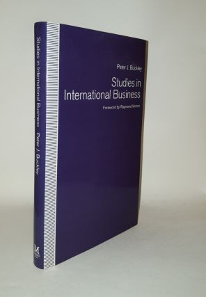 STUDIES IN INTERNATIONAL BUSINESS. BUCKLEY Peter J