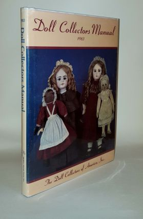 DOLL COLLECTORS MANUAL 1983. Doll Collectors of America