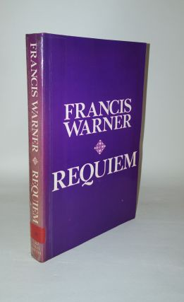 REQUIEM A Trilogy Comprising Lying Figures, Killing Time & Meeting Ends, Together with its MAQUETTES Emblems, Troat & Lumen. WARNER Francis.