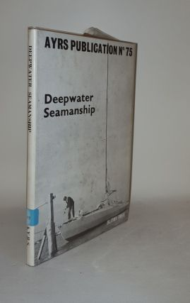 DEEPWATER SEAMANSHIP. AMATEUR YACHT RESEARCH SOCIETY MEMBERS.