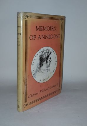 MEMOIRS OF ANNIGONI. CAMMELL Charles Richard