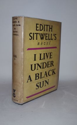 I LIVE UNDER A BLACK SUN. SITWELL Edith.