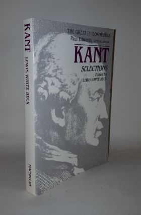 KANT SELECTIONS. BECK Lewis W