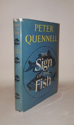 THE SIGN OF THE FISH. QUENNELL Peter