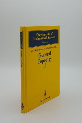GENERAL TOPOLOGY I Basic Concepts and Constructions Dimension Theory Encyclopaedia of...