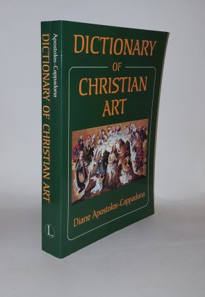 DICTIONARY OF CHRISTIAN ART. APOSTOLOS-CAPPADONA Diane