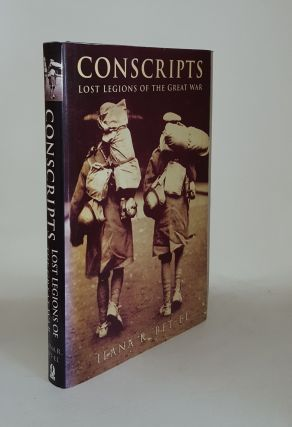 CONSCRIPTS Lost Legions of the Great War. BET-EL Ilana R