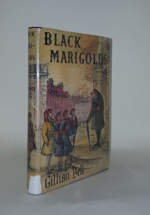 BLACK MARIGOLDS. BELL Gillian