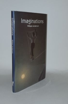 IMAGINATIONS 37 Poems for Recital and Performance. ANDERSON William