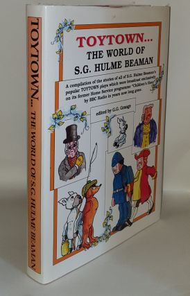 TOYTOWN PARTY The World of S.G. Hulme Beaman a Compilation of All the Stories of All of the...