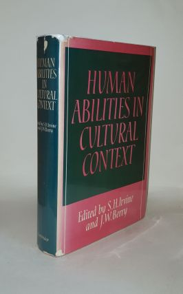 HUMAN ABILITIES IN CULTURAL CONTEXT. BERRY J. W. IRVINE S. H