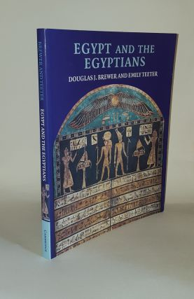 EGYPT AND THE EGYPTIANS. TEETER Emily BREWER Douglas J
