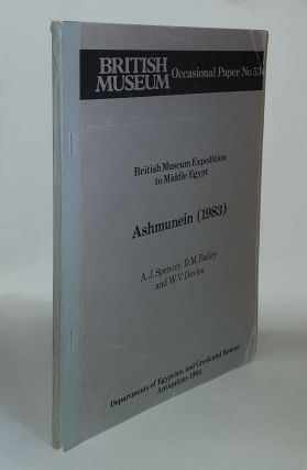 ASHMUNEIN 1983 British Museum Expedition to Middle Egypt Occasional Paper 53. DAVIES W. V. BAILEY...
