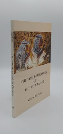 THE TOMB-BUILDERS OF THE PHARAOHS. BIERBRIER Morris