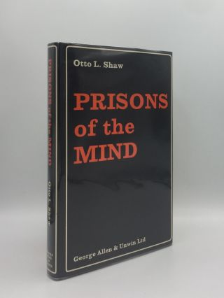 PRISONS OF THE MIND. SHAW Otto L