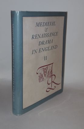 MEDIEVAL AND RENAISSANCE DRAMA IN ENGLAND An Annual Gathering of Research Criticism and Reviews...