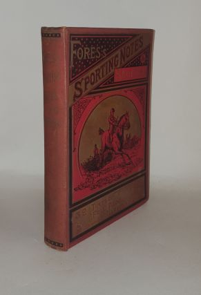 FORES'S SPORTING NOTES & SKETCHES Volume XI 1894 A Quarterly Magazine Descriptive of British and...